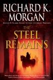 The Steel Remains, Morgan, Richard K.