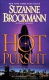 Hot Pursuit: A Novel, Brockmann, Suzanne