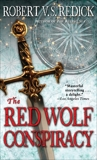 The Red Wolf Conspiracy, Redick, Robert V. S.