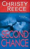 Second Chance, Reece, Christy
