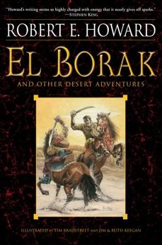 El Borak and Other Desert Adventures, Howard, Robert E.