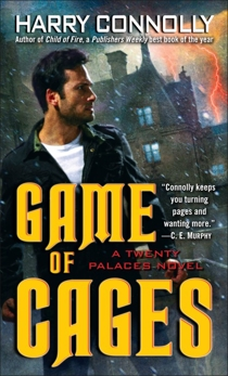 Game of Cages: A Twenty Palaces Novel, Connolly, Harry