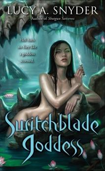 Switchblade Goddess, Snyder, Lucy A.