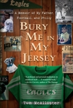 Bury Me in My Jersey: A Memoir of My Father, Football, and Philly, McAllister, Tom