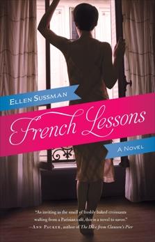 French Lessons: A Novel, Sussman, Ellen