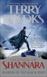 Bearers of the Black Staff: Legends of Shannara, Brooks, Terry