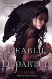 Dearly, Departed: A Zombie Novel, Habel, Lia