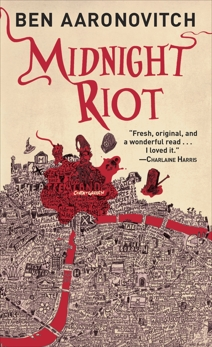 Midnight Riot, Aaronovitch, Ben
