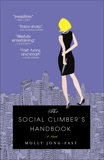 The Social Climber's Handbook: A Novel, Jong-Fast, Molly
