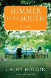 Summer in the South: A Novel, Holton, Cathy