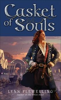 Casket of Souls: The Nightrunner Series, Book 6The Nightrunner Series, Book 6, Flewelling, Lynn