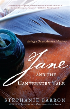 Jane and the Canterbury Tale: Being A Jane Austen Mystery, Barron, Stephanie