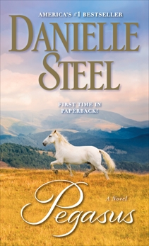 Pegasus: A Novel, Steel, Danielle