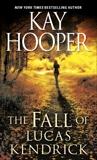 The Fall of Lucas Kendrick, Hooper, Kay