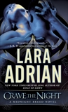 Crave the Night: A Midnight Breed Novel, Adrian, Lara