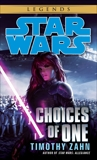 Choices of One: Star Wars Legends, Zahn, Timothy