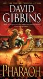 Pharaoh: A Novel, Gibbins, David