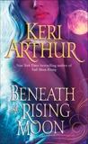 Beneath a Rising Moon, Arthur, Keri