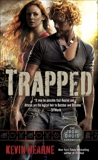 Trapped: The Iron Druid Chronicles, Book Five, Hearne, Kevin