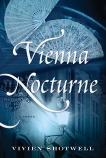 Vienna Nocturne: A Novel, Shotwell, Vivien
