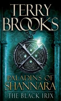 Paladins of Shannara: The Black Irix (Short Story), Brooks, Terry