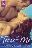 Tease Me: A Loveswept Classic Romance, Kauffman, Donna