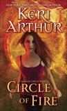 Circle of Fire: A Damask Circle Book: 1, Arthur, Keri