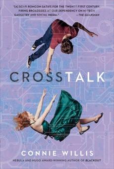 Crosstalk: A Novel, Willis, Connie
