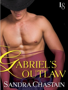 Gabriel's Outlaw: A Loveswept Classic Romance, Chastain, Sandra