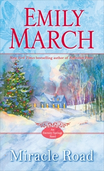 Miracle Road: An Eternity Springs Novel, March, Emily