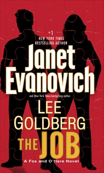 The Job: A Fox and O'Hare Novel, Evanovich, Janet & Goldberg, Lee