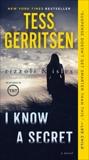 I Know a Secret: A Rizzoli & Isles Novel, Gerritsen, Tess