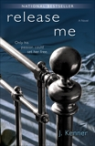 Release Me: The Stark Series #1, Kenner, J.