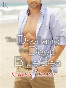 The Devil and the Deep Blue Sea: A Novel, Leabo, Karen
