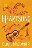 Heartsong: A Novel, Macomber, Debbie