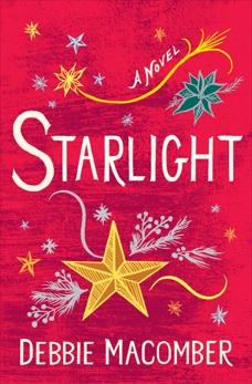 Starlight: A Novel, Macomber, Debbie