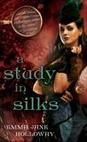 A Study in Silks, Holloway, Emma Jane
