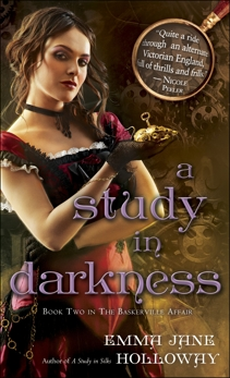 A Study in Darkness: Book Two in The Baskerville Affair, Holloway, Emma Jane