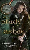 A Study in Ashes: Book Three in The Baskerville Affair, Holloway, Emma Jane