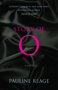 Story of O: A Novel, Reage, Pauline