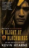 A Blight of Blackwings, Hearne, Kevin