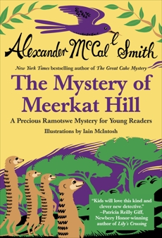 The Mystery of Meerkat Hill, McCall Smith, Alexander