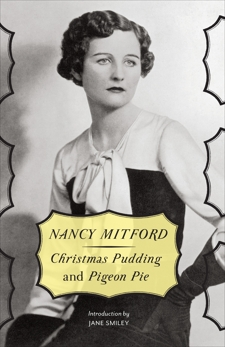 Christmas Pudding and Pigeon Pie, Mitford, Nancy