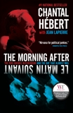 The Morning After: The 1995 Quebec Referendum and the Day that Almost Was, Hebert, Chantal