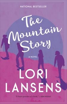 The Mountain Story, Lansens, Lori