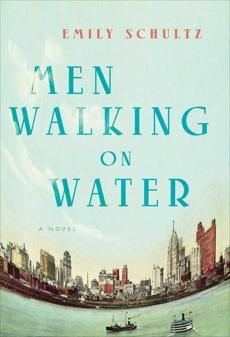 Men Walking on Water, Schultz, Emily