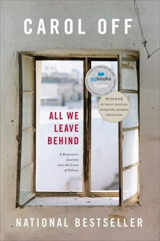 All We Leave Behind: A Reporter's Journey into the Lives of Others