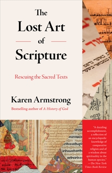 The Lost Art of Scripture: Rescuing the Sacred Texts, Armstrong, Karen