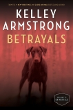 Betrayals: The Cainsville Series, Armstrong, Kelley