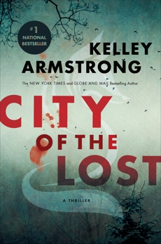 City of the Lost: A Rockton Thriller (City of the Lost 1)